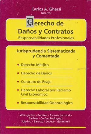 DERECHO DE DAÑOS Y CONTRATOS. RESPONSABILIDADES PROFESIONALES