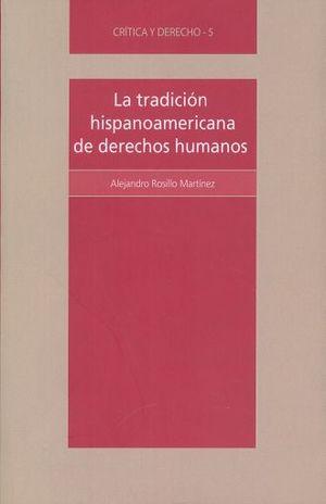 TRADICION HISPANOAMERICANA DE DERECHOS HUMANOS