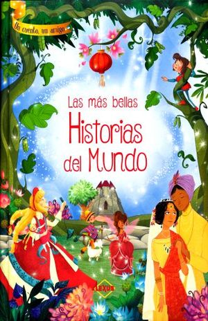 MAS BELLAS HISTORIAS DEL MUNDO, LAS. UN CUENTO UN AMIGO / PD.