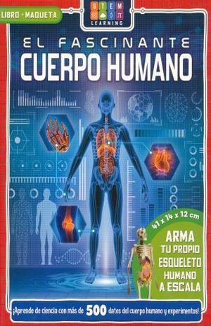 FASCINANTE CUERPO HUMANO, EL (LIBRO + MAQUETA)
