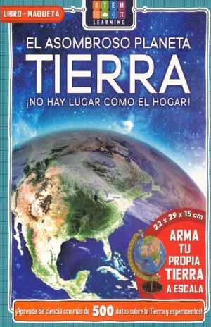 ASOMBROSO PLANETA TIERRA, EL (LIBRO + MAQUETA)