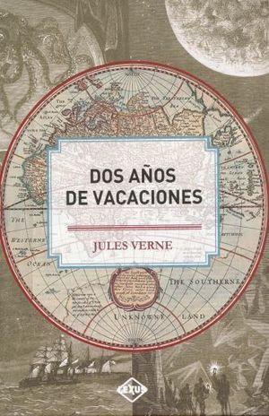 DOS AÑOS DE VACACIONES / PD.