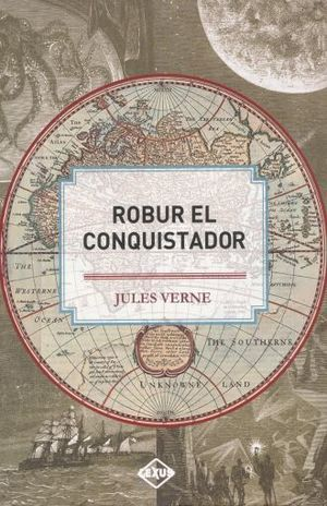 ROBUR EL CONQUISTADOR / PD.