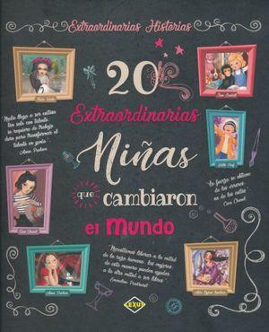 20 extraordinarias niñas que cambiaron el mundo / pd.