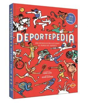 DEPORTEPEDIA. UNA INTRODUCCION ILUSTRADA AL MUNDO DEL DEPORTE / PD.