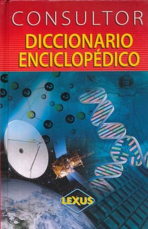 CONSULTOR. DICCIONARIO ENCICLOPEDICO / PD. (INCLUYE CD)