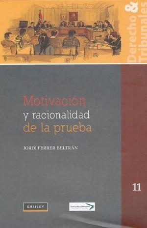 MOTIVACION Y RACIONALIDAD DE LA PRUEBA / PD.