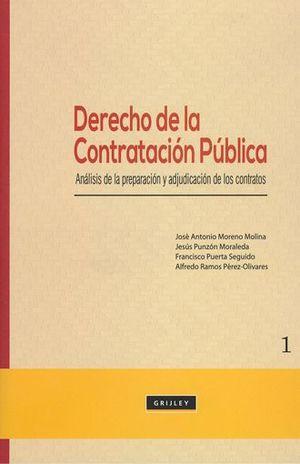 DERECHO DE LA CONTRATACION PUBLICA. ANALISIS DE LA PREPARACION Y ADJUDICACION DE LOS CONTRATOS / PD.