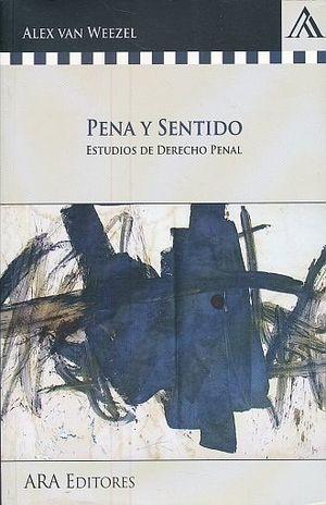 PENA Y SENTIDO. ESTUDIOS DE DERECHO PENAL
