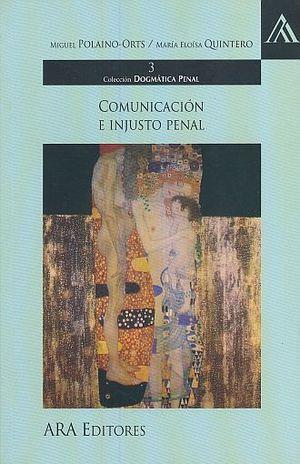 COMUNICACION  E INJUSTO PENAL