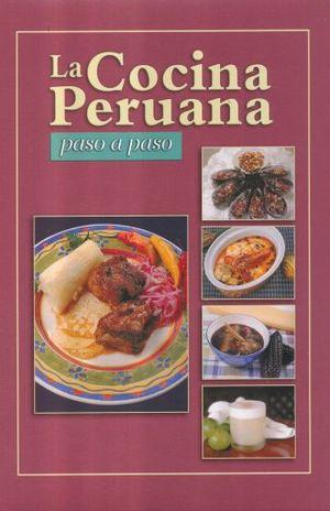 COCINA PERUANA, LA / PASO A PASO / PD.