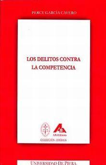 DELITOS CONTRA LA COMPETENCIA, LOS