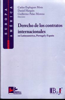 DERECHO DE LOS CONTRATOS INTERNACIONALES EN LATINOAMERICA PORTUGAL Y ESPAÑA