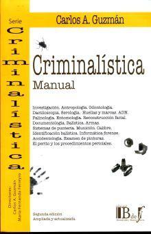 CRIMINALISTICA. MANUAL / 2 ED.