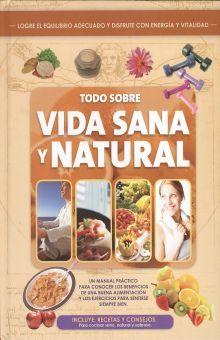 TODO SOBRE VIDA SANA Y NATURAL / PD.
