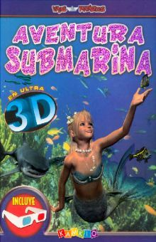 AVENTURA SUBMARINA EN ULTRA 3D / PD. (INCLUYE LENTES)