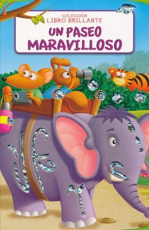 UN PASEO MARAVILLOSO / PD.