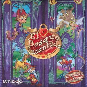 BOSQUE ENCANTADO, EL / EL ARMARIO DE LOS SUEÑOS / PD. (INCLUYE 6 MINILIBROS)