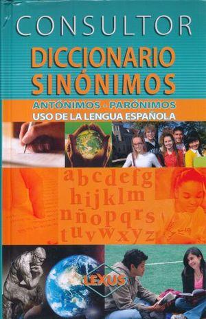 CONSULTOR. DICCIONARIO SINONIMOS / PD. (INCLUYE CD)