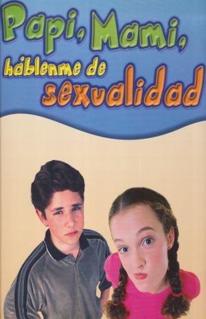 PAPI MAMI HABLAME DE SEXUALIDAD / 2 TOMOS / PD.