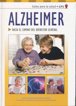 ALZHEIMER. PREVENCION TRATAMIENTO Y PAUTAS DE VIDA SALUDABLES / PD.