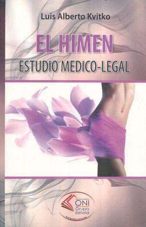 HIMEN, EL. ESTUDIO MEDICO LEGAL