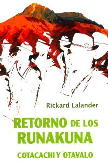 RETORNO DE LOS RUNAKUNA COTACACHI Y OTAVALO