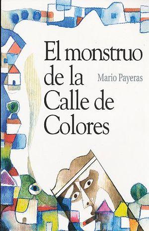 MONSTRUO DE LA CALLE DOLORES, EL