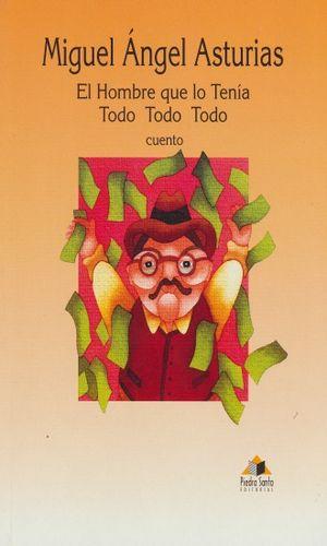 HOMBRE QUE LO TENIA TODO TODO TODO, EL