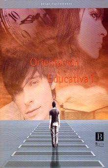 ORIENTACION EDUCATIVA 1. BACHILLERATO