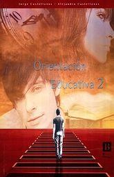 ORIENTACION EDUCATIVA 2. BACHILLERATO (INCLUYE CD)