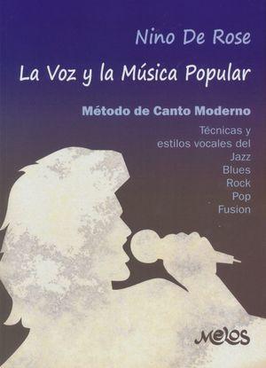 VOZ Y LA MUSICA POPULAR. METODO DE CANTO MODERNO, LA