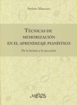 TECNICAS DE MEMORIZACION EN EL APRENDIZAJE PIANISTICO. DE LA LECTURA A LA EJECUCION