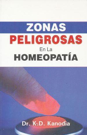 ZONAS PELIGROSAS EN LA HOMEOPATIA