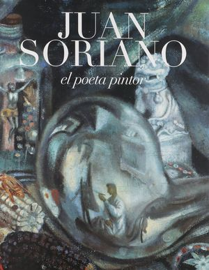 JUAN SORIANO EL POETA PINTOR / PD.