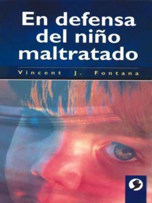 EN DEFENSA DEL NIÑO MALTRATADO / 2 ED.