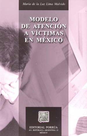 MODELO DE ATENCION A VICTIMAS EN MEXICO