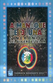 ALMANAQUE DE 13 LUNAS SINCRONICO DEL VIAJERO ESTELAR AÑO SEMILLA GALACTICA AMARILLA 26 DE JULIO 2013 - 25 DE JULIO 2014