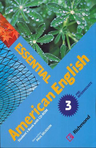 PAQ  ESSENTIAL AMERICAN ENGLISH 3 (STUDENTS BOOK + CD ROM)