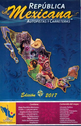 Mapa Republica Mexicana Autopistas Y Carreteras 2017 Ediciones