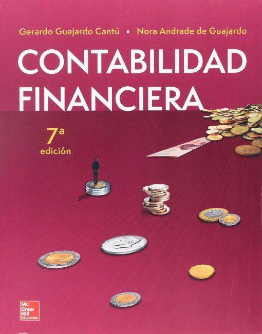 CONTABILIDAD FINANCIERA / 7 ED.. GUAJARDO CANTU GERARDO