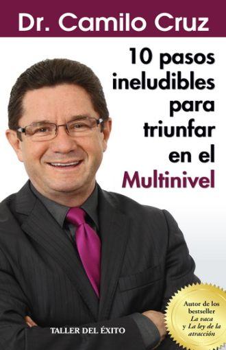 10 PASOS INELUDIBLES PARA TRIUNFAR