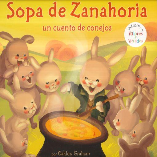 Sopa De Zanahoria Un Cuento De Conejos Graham Oakley Libro En Papel 9781784458409 Libreria El Sotano Receta de karlos arguiñano de paella de conejo con pimientos morrones, zanahoria y cebolleta. sopa de zanahoria un cuento de conejos