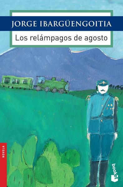RELAMPAGOS DE AGOSTO, LOS. IBARGUENGOITIA JORGE. Libro en papel.  9786070729492 Librería El Sótano