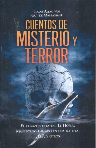 CUENTOS DE MISTERIO Y TERROR. EL CORAZON DELATOR / EL