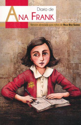 Diario De Ana Frank Ilustrado Version Abreviada Para Niños Frank Ana Libro En Papel 9786071426338 Librería El Sótano