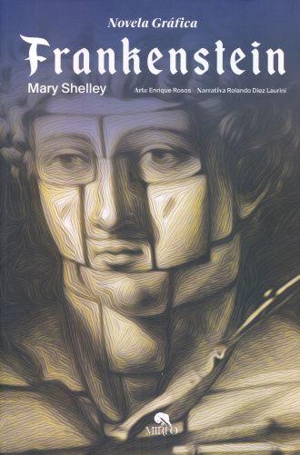 FRANKENSTEIN (NOVELA GRAFICA). SHELLEY MARY. Libro en papel. 9786071429148 Librería El Sótano