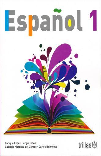ESPAÑOL 1. SECUNDARIA. LEPE ENRIQUE. Libro en papel. 9786071733184 ...