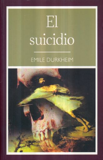 SUICIDIO, EL. DURKHEIM EMILE. Libro en papel