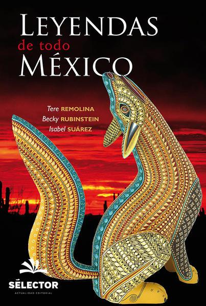 LEYENDAS DE TODO MEXICO. REMOLINA TERE. Libro en papel